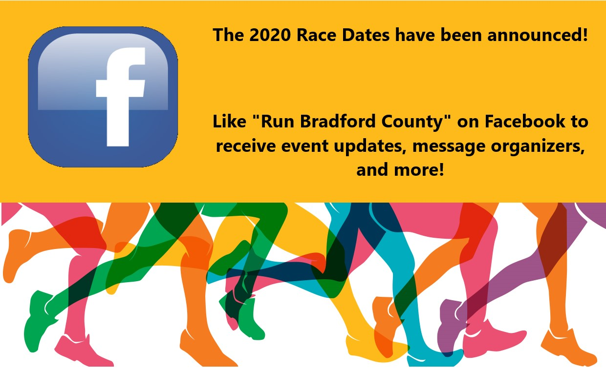 2020 Race Dates announcements directing the public to the Run Bradford County Facebook page for more information.